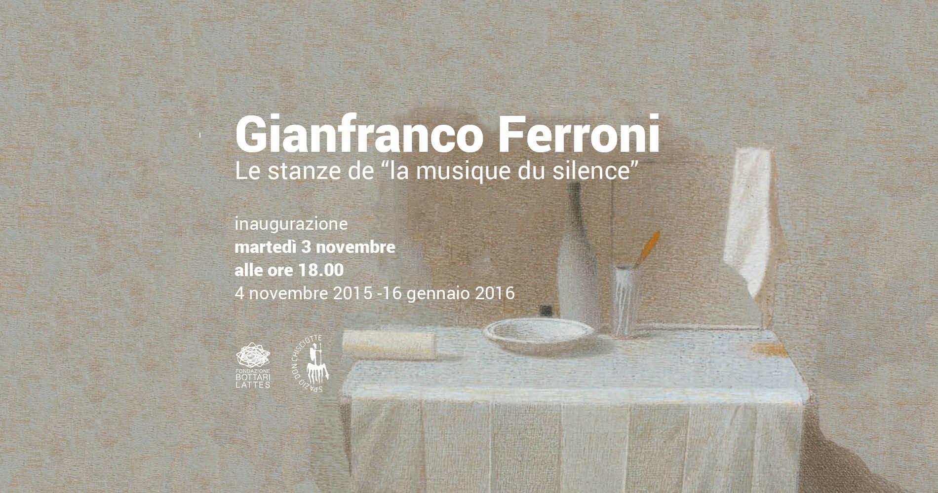 """Gianfranco Ferroni, le stanze de """"la musique du silence"""""""