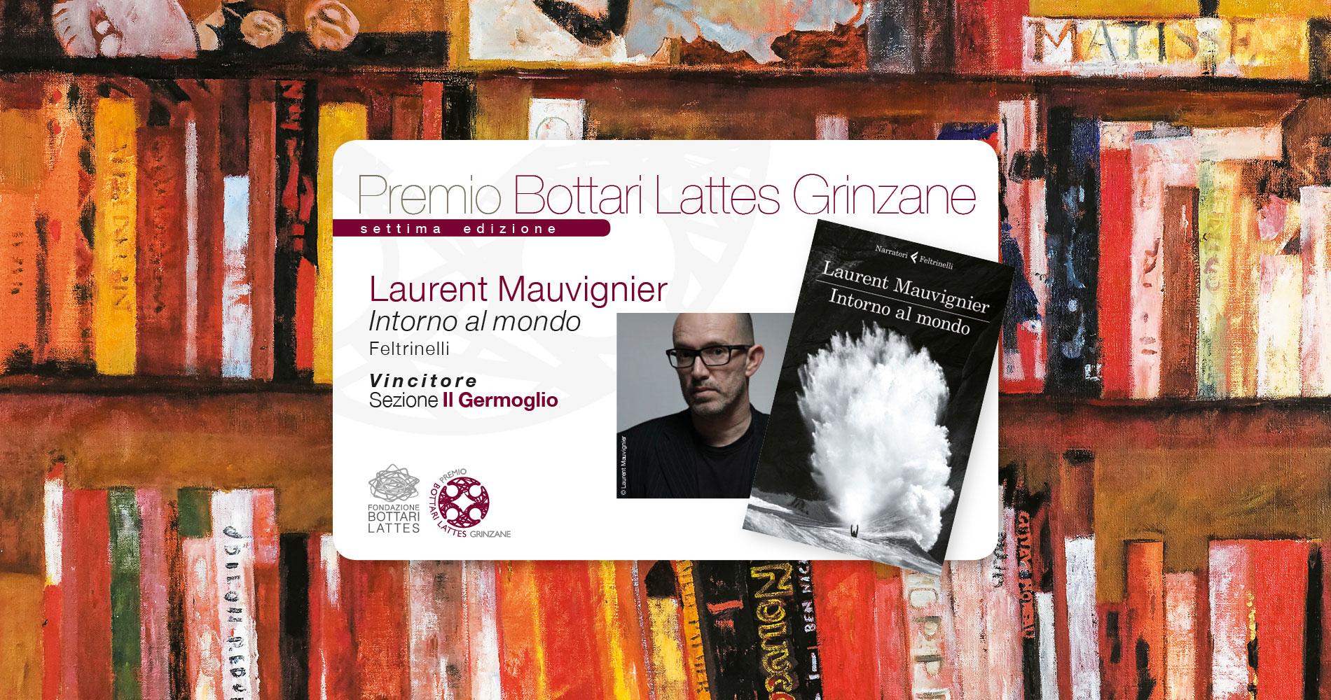 Laurent Mauvignier vincitore Premio Bottari Lattes Grinzane 2017