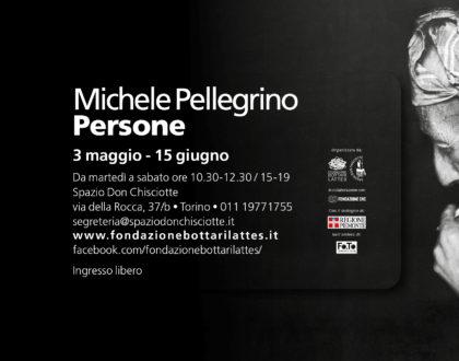 """Mostra """"Michele Pellegrino. Persone"""""""