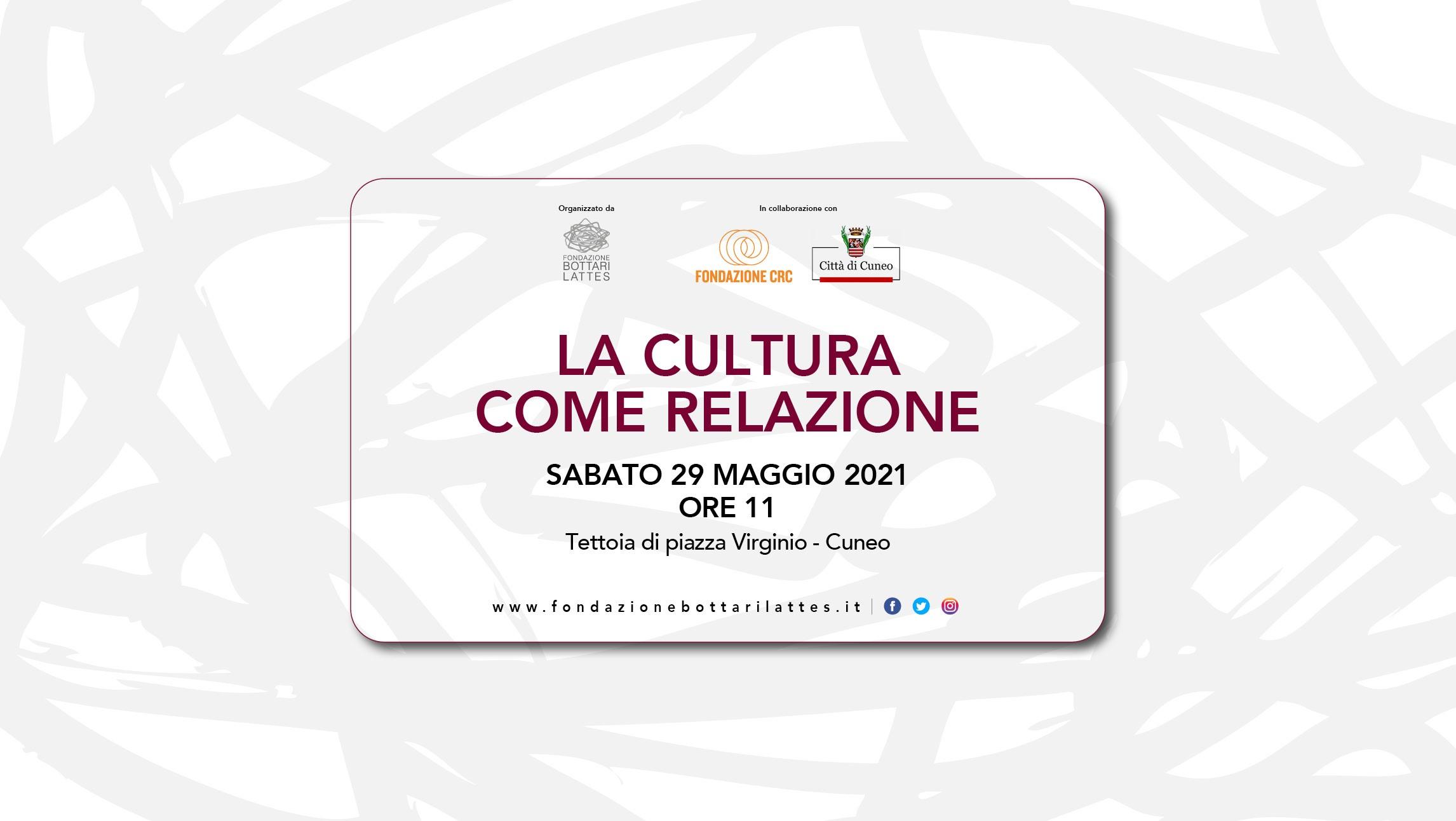 """29 maggio a Cuneo: """"La cultura come relazione"""""""